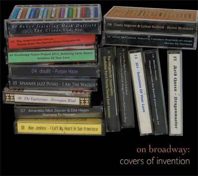 On Broadway: Covers of Invention