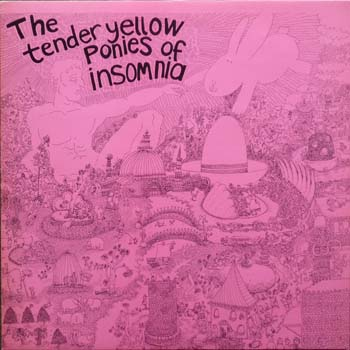 The Tender Yellow Ponies of Insomnia